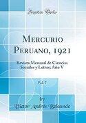 Mercurio Peruano, 1921, Vol. 7: Revista Mensual de Ciencias Sociales y Letras; Año v