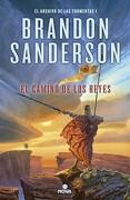 La Guerra de las Tormentas i. El Camino de los Reyes - Brandon Sanderson - B