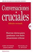 Conversaciones Cruciales. Ed. Revisada - Kerry Patterson - Empresa Activa