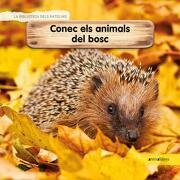 Conec els Animals del Bosc (la Biblioteca Dels Ratolins) (libro en Catalán)
