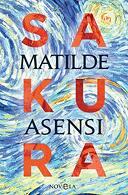 portada Sakura - Matilde Asensi - La Esfera De Los Libros