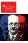 Marc Bloch: A Life in History (Canto Original Series) (libro en Inglés) - Carole Fink - Cambridge University Press