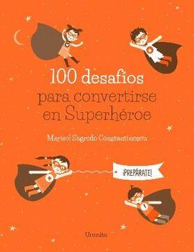 portada 100 Desafios Para Convertirse en Superheroe