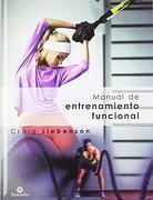 Manual de Entrenamiento Funcional - Craig Liebenson - Paidotribo