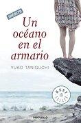 Un Océano en el Armario (Bestseller (Debolsillo)) - Yuko Taniguchi - Debolsillo