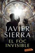 El foc Invisible (Labutxaca) (libro en Catalán) - Javier Sierra Albert - Labutxaca