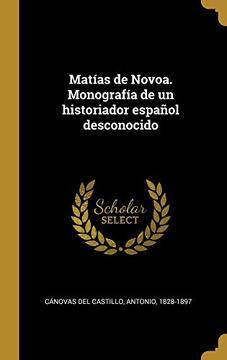 portada Matías de Novoa. Monografía de un Historiador Español Desconocido