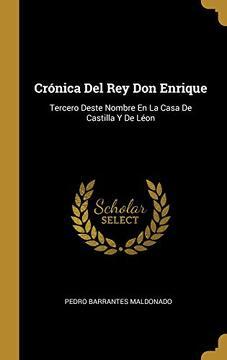 portada Crónica del rey don Enrique: Tercero Deste Nombre en la Casa de Castilla y de Léon