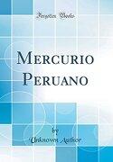 Mercurio Peruano (Classic Reprint)