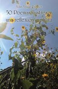 50 Poemas Ilustres y una Reflexion Implicita - Adan Aguilar Palacios - Palibrio