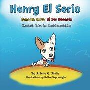 Henry el Serio Toma en Serio el ser Honesto: Volume 2 (Una Serie Sobre las Decisiones sa)