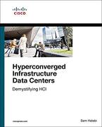 Hyperconverged Infrastructure Data Centers: Demystifying hci (Networking Technology) (libro en Inglés)