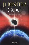 Gog: Empieza la Cuenta Atrás - J. J. Benitez - Planeta Publishing