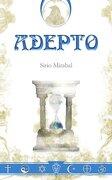 Adepto (libro en Inglés) - Sirio Mirabal - Palibrio