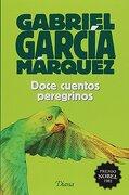 Doce Cuentos Peregrinos (2015) - Gabriel Garcia Marquez - Diana