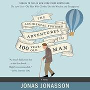 The Accidental Further Adventures of the Hundred-Year-Old man (libro en Inglés) (Audiolibro)
