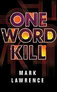One Word Kill (Impossible Times) (libro en Inglés) (Audiolibro)