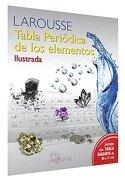 Tabla Periodica de los Elementos Ilustrada - Varios - Larousse