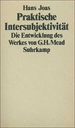 Praktische Intersubjektivität: Die Entwicklung des Werks von George Herbert Mead (libro en Alemán)