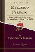 Mercurio Peruano, Vol. 10: Revista Mensual de Ciencias Sociales y Letras; Lima-Peru-1923 (Classic Reprint)