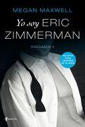 Yo soy Eric Zimmerman, vol 2 - Megan Maxwell - Planeta