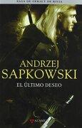 Ultimo Deseo - Saga Geralt de Rivia 1 Tela (Alamut Serie Fantástica) - Andrzej Sapkowski - Alamut