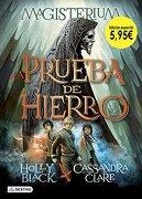 La Prueba de Hierro. Edición Especial 5,95Â'¬ (Isla del Tiempo) - Cassandra Clare; Holly Black - Destino Infantil & Juvenil