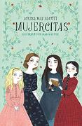 Mujercitas (Colección Alfaguara Clásicos) - Louisa May Alcott - Alfaguara