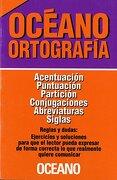 Oceano Ortografia Reglas y Dudas Acentua - Oceano - Libros Sin Fronteras