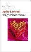 Tengo Miedo Torero - Pedro Lemebel - Seix Barral