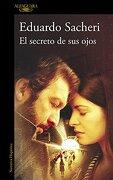 El Secreto de sus Ojos - EDUARDO SACHERI - Alfaguara