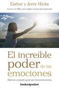 El Increible Poder de las Emociones (Books4Pocket) (Books4Pocket Crec. Y Salud) - Esther Hicks - Books4Pocket