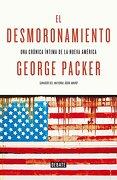 El Desmoronamiento  - GEORGE PACKER - Debate