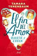Fin del Amor, el - Tamara Tenenbaum - Ariel