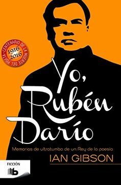 portada Yo, Rubén Darío (b de Bolsillo)