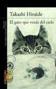 El Gato que Venia del Cielo - Takashi Iraide - Alfaguara