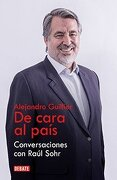 Alejandro Guillier. De Cara al Pais - Raul Sohr - Debate