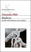 Replicas - Diamela Eltit - Seix Barral