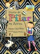 Diario de Pilar en Africa - Flavia Lins E Silva - V&R Ediciones