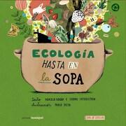 Ecologia Hasta en la Sopa -  - Iamique
