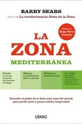 La Zona Mediterránea - Barry Sears - Urano