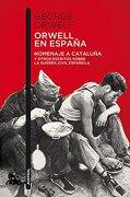 Orwell en España - George Orwell - Austral