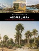 Onofre Jarpa: La Naturaleza, Fuente Inagotable de Inspiracion - Ediciones Origo - EOS Editorial