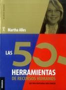 Las 50 Herramientas de Recursos Humanos - Martha Alles - Granica