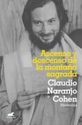 Ascenso y Descenso de la Montaña Sagrada - Claudio Naranjo - Vergara