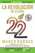 La Revolucion de los 22 Dias - Marco Borges - Grijalbo