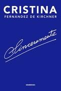 Sinceramente - Cristina Fernandez De Kirchner - Sudamericana