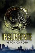 Insurgente - Veronica Roth - Rba Bolsillo