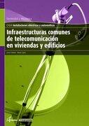 Infraestructuras Comunes de Telecomunicación en Viviendas y Edificios - J. Esteban M. LÓPez - Inforbooks