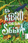 Libro de la Selva, El-Booket - Rudyard Kipling - Grupo Editorial Planeta Saic